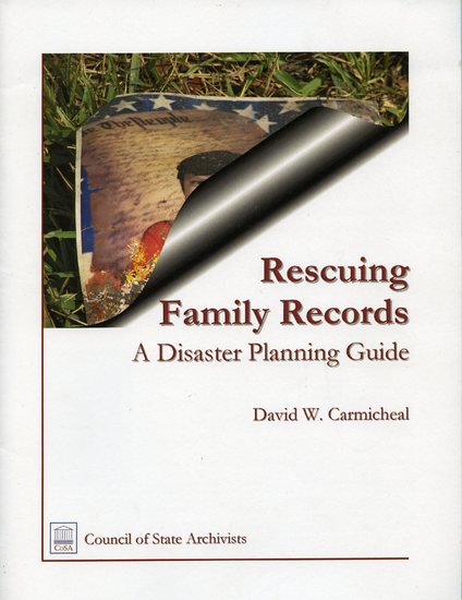 Rescuing Family Records A Disaster Planning Guide.jpg