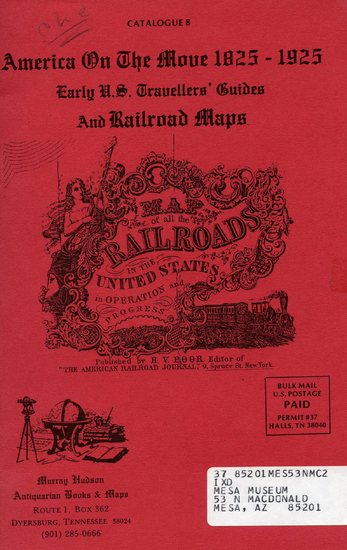 America on the Move, 1825-1925 Catalog of Early US Travellers' Guides and Railrod Maps.jpg