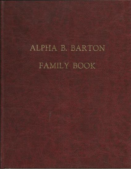 Alpha B. Barton Family Book.jpg