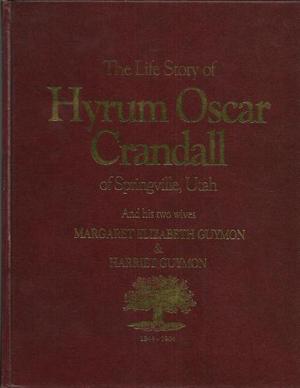 The Life Story of Hyrum Oscar Crandall.jpg