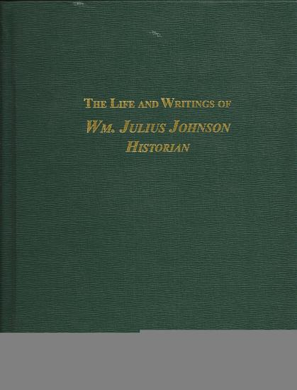 The Life and Writings of William Julius Johnson, Historian.jpg