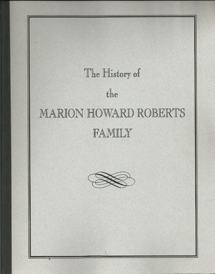 The History of the Marion Howard Roberts Family.jpg