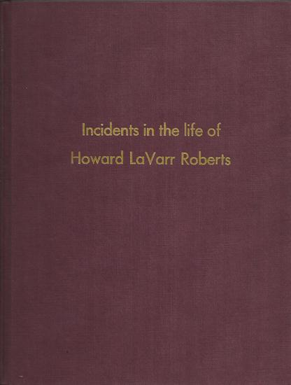 Incidents in the Life of Howard LaVarr Roberts.jpg