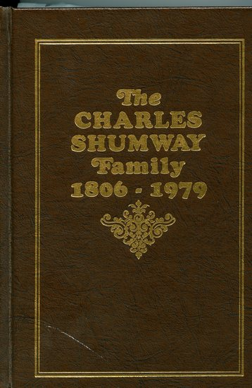 The Charles Shumway Family, 1806-1979.jpg