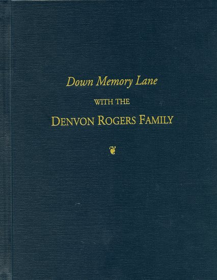 Down Memory Lane with the Denvon Rogers Family.jpg