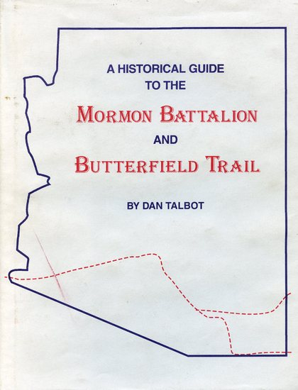 A Historical Guide to the Mormon Battalion and Butterfield Trail.jpg