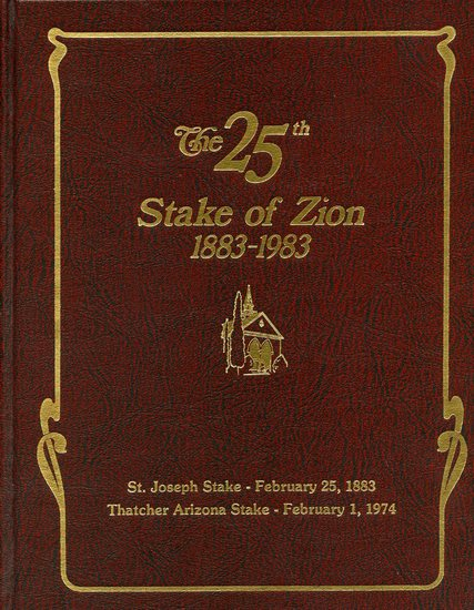 The 25th Stake of Zion, 1883-1983.jpg